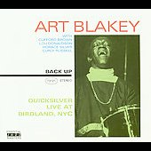 Art Blakey: Quick Silver Live At Birdland, NYC [PA]