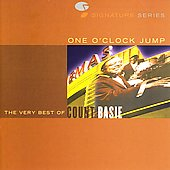 Count Basie/Lester Young (Saxophone): One O'Clock Jump: The Very Best of Count Basie [Legacy] [Remaster]
