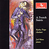 A French Soir&#233;e - Milhaud, Dubois, etc / Pope, Moss