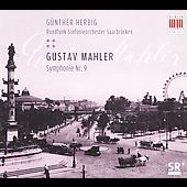 Mahler: Symphony no 9 / Herbig, Saarbr&#252;cken RSO