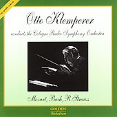 Mozart, Bach, R. Strauss / Klemperer, Cologne Radio SO