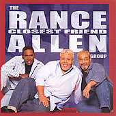 Rance Allen: Closest Friend