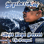 Spider Loc: West Kept Secret: The Prequel [PA]