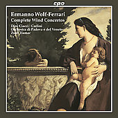 Wolf-Ferrari: Complete Wind Concertos / Ciacci, Hamar
