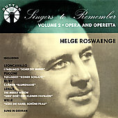 Singers to Remember - Helge Roswaenge - Opera and Operetta