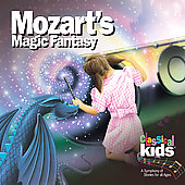 Classical Kids: Mozart's Magic Fantasy: A Journey through the Magic Flute