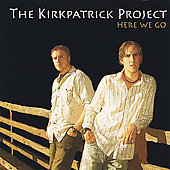 The Kirkpatrick Project: Here We Go