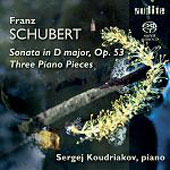 Schubert: Sonata for Piano in D major, Three Piano Pieces D 946 / Sergey Koudriakov