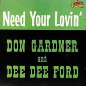 Don Gardner & Dee Dee Ford: Need Your Lovin'