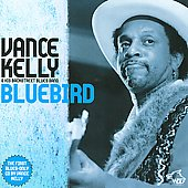 Vance Kelly (Blues): Bluebird *