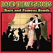 Various Artists: Band Theme Songs: Rare & Famous