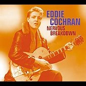 Eddie Cochran: Nervous Breakdown