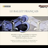 Le Ballet Fran&ccedil;ais - Delibes, Chopin, Adam, Massenet, etc / Marriner, Fricke, et al