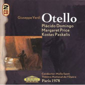 Verdi: Otello / Placido domingo; Margaret Price; Kostas Paskalis. Santi, Paris Nat'l Opera (Paris, 1978)