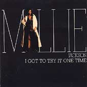 Millie Jackson: I Got to Try It One Time