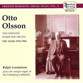 Otto Olsson: The Complete Works for Organ, 1912-1941