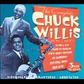 Chuck Willis: The Complete Chuck Willis 1951-1957 [Box]
