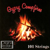101 Strings (Orchestra): Gypsy Campfires