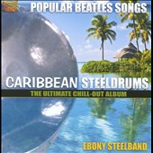 Ebony Steelband: Caribbean Steeldrums: Popular Beatles Songs