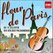 Fleur de Paris / Berlin PO Cellists