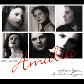 Amália Rodrigues: Assim Começou: And So It Began... Amália's Early Years
