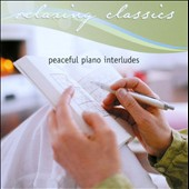 Relaxing Classics: Peaceful Piano Interludes