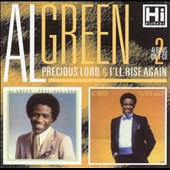 Al Green (Vocals): Precious Lord/I'll Rise Again