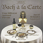 Bach à la Carte - Four Different National Flavors / Schrader