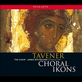 John Tavener: Choral Ikons / James Whitbourn