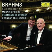 Brahms: Piano Concerto no 1 / Maurizio Pollini, piano; Christian Thielemann