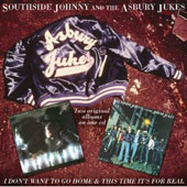 The Asbury Jukes/Southside Johnny/Southside Johnny & the Asbury Jukes: I Don't Want to Go Home/This Time It's for Real/Hearts of Stone
