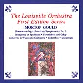 Gould: Housewarming, etc /Smith, Louisville Orchestra, et al