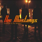 The Mustangs: Shaman & The Monkey