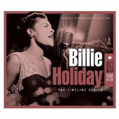 Billie Holiday: Timeline Series