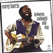 Corey Harris: Between Midnight and Day