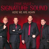 Ernie Haase & Signature Sound: Here We Are Again *