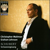 Schubert: Schwanengesang / Christopher Maltman, baritone; Graham Johnson, piano