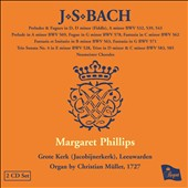 J.S. Bach: Organ Works, Vol. 8 - Great Church, Leeuwarden Organ by Christian Muller, 1727 / Margaret Phillips, organ