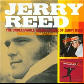 Jerry Reed: The Unbelievable Guitar & Voice of Jerry Reed: Nashville Underground [Blister] *
