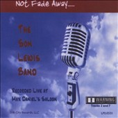Son Lewis: Not Fade Away
