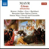 Mayr: Gioas, oratorio / Brown, Sellier, Frey, Burkhart. Franz Hauk