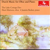 Dutch Music for Oboe and Piano by Rontgen, Voormolen, Andriessen, Badings et al. / Sheri Mattson, oboe; Juanita Becker, piano