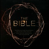 Lorne Balfe/Lisa Gerrard (Composer/Singer)/Hans Zimmer (Composer): The  Bible [Official Score Soundtrack]
