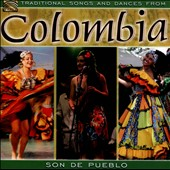 Son De Pueblo: Traditional Songs and Dances from Columbia