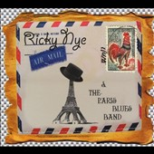 Ricky Nye & the Paris Blues Band/Ricky Nye: Ricky Nye & The Paris Blues Band