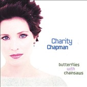 Charity Chapman: Butterflies with Chainsaws