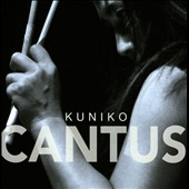 Cantus - Works by Part, Reich and Davies / Kuniko, marimba; vibraphone