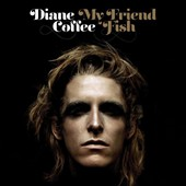 Diane Coffee: My Friend Fish