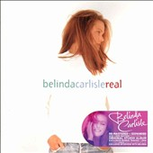 Belinda Carlisle: Real [Expanded CD/DVD Edition] [Digipak]