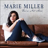 Marie Miller: You're Not Alone [EP]